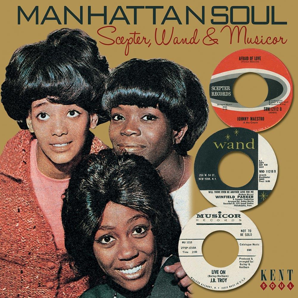 Manhattan Soul Volume 1 – Scepter, Wand & Musicor – Various Artists CD (Kent)