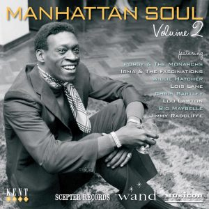 Manhattan Soul Volume 2 - Scepter, Wand & Musicor - Various Artists CD (Kent)