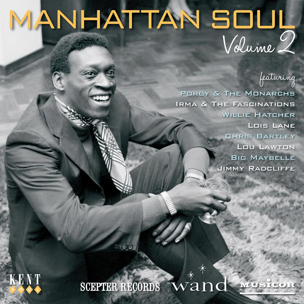 Manhattan Soul Volume 2 – Scepter, Wand & Musicor – Various Artists CD (Kent)