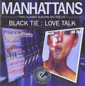 Manhattans - Black Tie / Love Talk CD (Expansion)