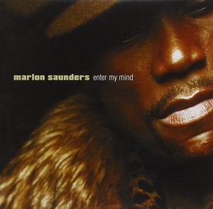 Marlon Saunders - Enter My Mind CD (Soul Brother)