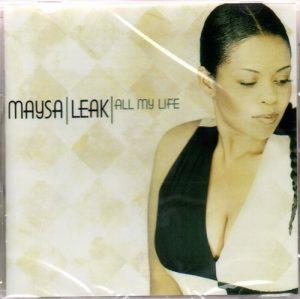 Maysa Leak - All My Life CD