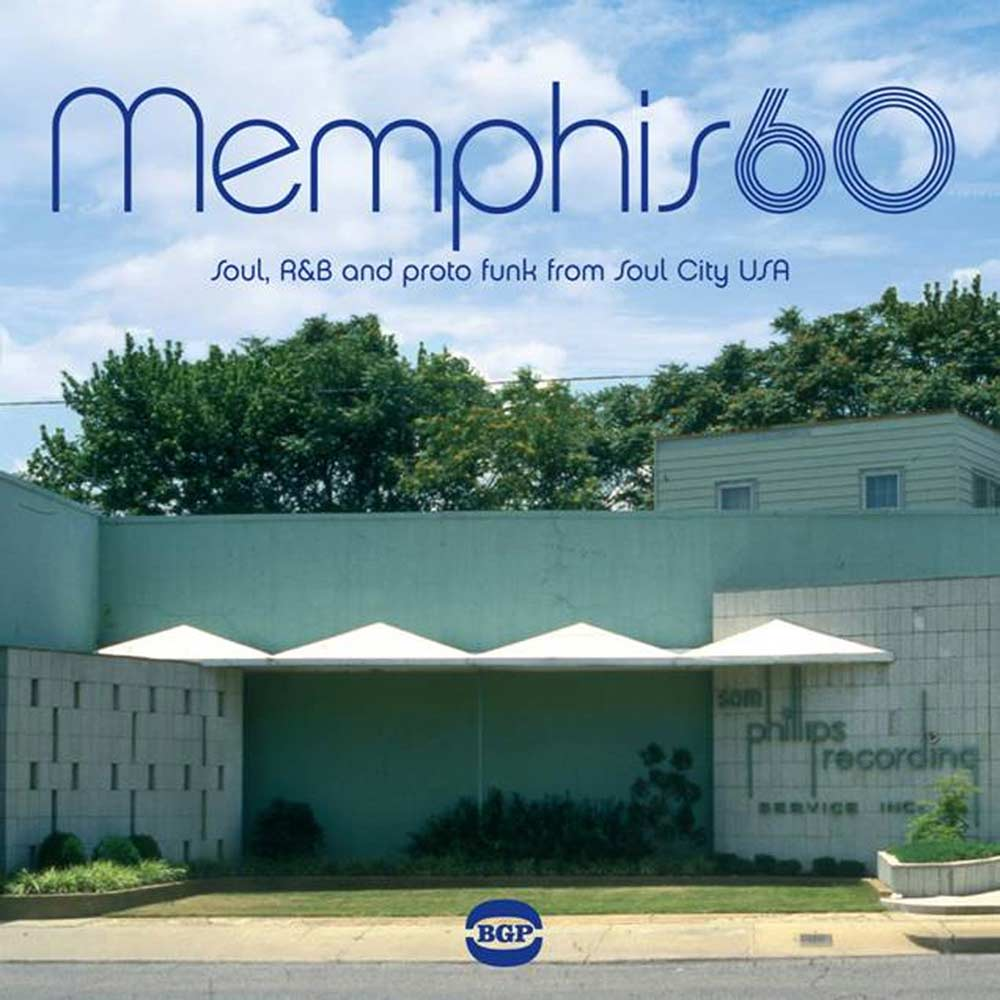 Memphis 60 – Soul, R&B and Proto Funk From Soul City USA – Various Artists CD (BGP)