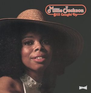 Millie Jackson - Still Caught Up LP Vinyl Album (Southbound)