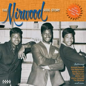 Mirwood Soul Story Volume 1 - Various Artists CD (Kent)