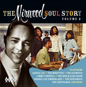 The Mirwood Soul Story Volume 2 CD