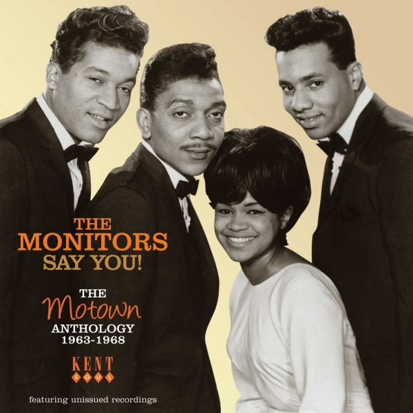 Monitors - Say You! The Motown Anthology 1963-1968 CD