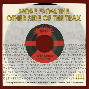 More From The Other Side Of The Trax - Stax-Volt 45rpm Rarities 1960-1968 CD (Kent)