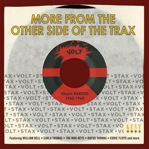 More From The Other Side Of The Trax - Stax-Volt 45rpm Rarities 1960-1968 CD