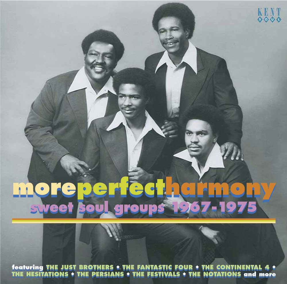 More Perfect Harmony – Sweet Soul Groups 1967-1975 – Various Artists CD (Kent)