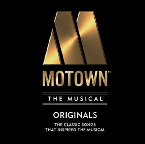 Motown The Musical Originals - Classic Songs That Inspired The Musical CD