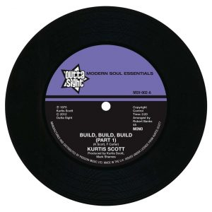 "Kurtis Scott - Build, Build, Build (Part 1) / (Part 2) 45 (Outta Sight) 7"" Vinyl"