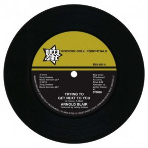 """Arnold Blair - Trying To Get Next To You / I Won The Big Deal (This Time) 45 (Outta Sight) 7"""" Vinyl"""