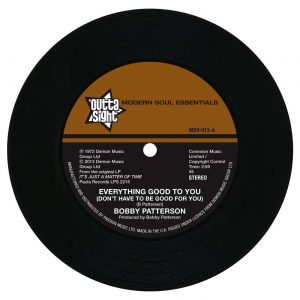 "Bobby Patterson - Everything Good To You / I Get My Groove From You 45 (Outta Sight) 7"" Vinyl"
