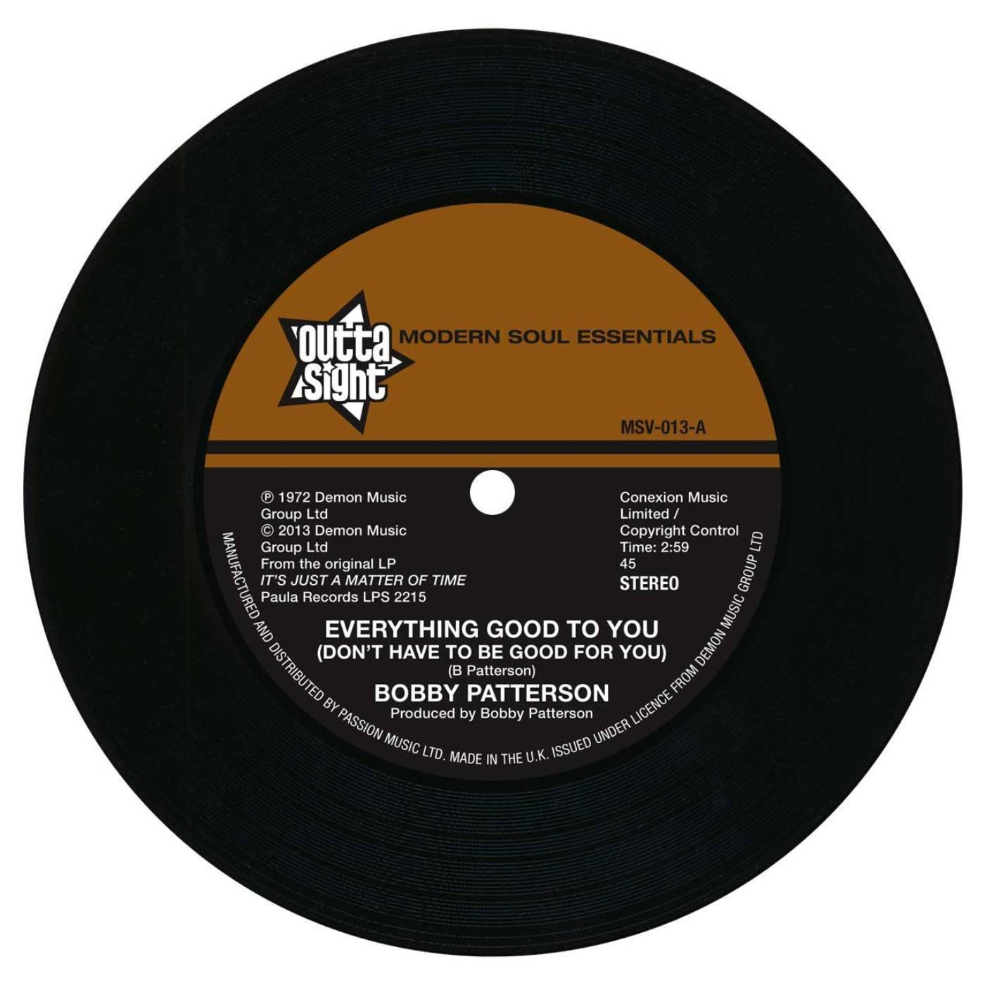 Bobby Patterson – Everything Good To You / I Get My Groove From You 45 (Outta Sight) 7″ Vinyl