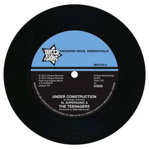 "Al Supersonic & Teenagers - Under Construction / The Loser 45 (Outta Sight) 7"" Vinyl"