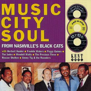 Music City Soul: From Nashville's Black Cats CD