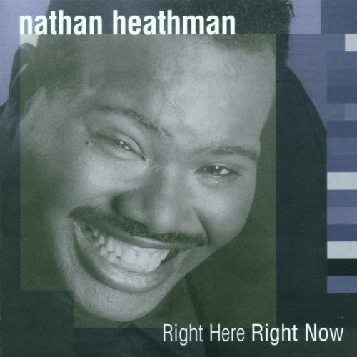 Nathan Heathman - Right Here Right Now CD