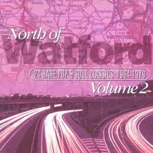 North Of Watford Volume 2 24 Rare Pop & Soul Classics 1964-1979 CD-0