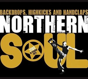 Northern Soul Backdrops, Highkicks And Handclaps 2CD