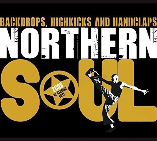 Northern Soul Backdrops, Highkicks And Handclaps - Various Artists 2x CD (Union Square)