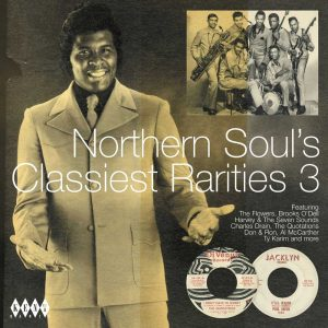 Northern Soul's Classiest Rarities Volume 3 - Various Artists CD (Kent)