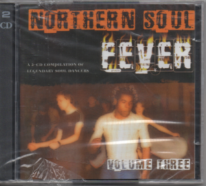 Northern Soul Fever Volume 3 2CD