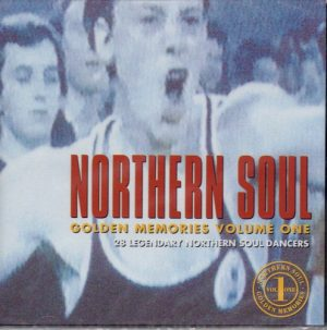Northern Soul Golden Memories Volume 1 28 Legendary Northern Soul Dancers CD