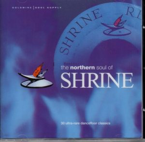 Northern Soul Of Shrine - Various Artists CD (Goldmine Soul Supply)