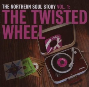 Northern Soul Story Volume 1 The Twisted Wheel CD