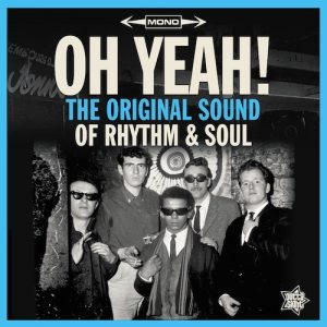 Oh Yeah! The Original Sound Of Rhythm & Soul - Various Artists LP Vinyl (Outta Sight)
