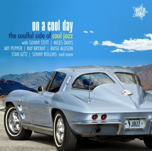 On A Cool Day - The Soulful Side Of Cool Jazz CD