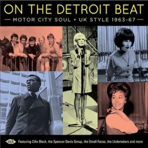 On The Detroit Beat - Motor City Soul UK Style 1963-67 CD