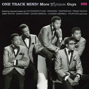 One Track Mind! More Motown Guys - Various Artists CD (Kent)