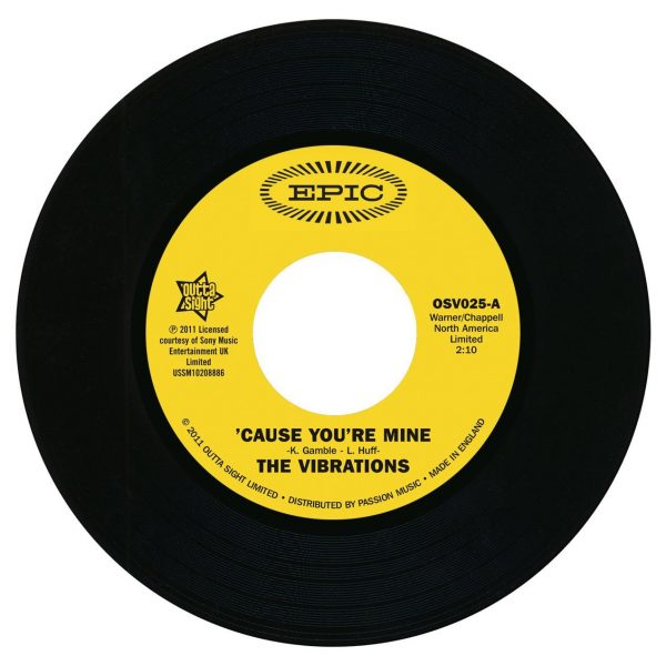 """Vibrations - Cause You're Mine / Follow Your Heart 45 (Outta Sight) 7"""" Vinyl"""