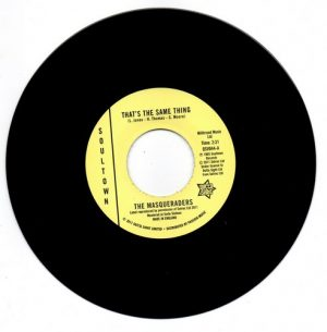Masqueraders - That's The Same Thing / Talk About A Woman 45
