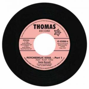 "Saxie Russell - Psychedelic Soul / Saxies Sessioneers – Psychedelic Soul Part 3 45 (Outta Sight) 7"" Vinyl"
