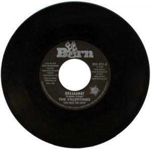 The Valentines - Breakaway / Ohio Players - Love Slipped Through My Fingers 45