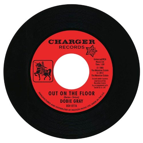"Dobie Gray - Out On The Floor / The 'In' Crowd 45 (Outta Sight) 7"" Vinyl"