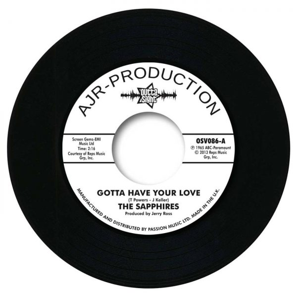 """Sapphires - Gotta Have Your Love / Evil One 45 (Outta Sight) 7"""" Vinyl"""