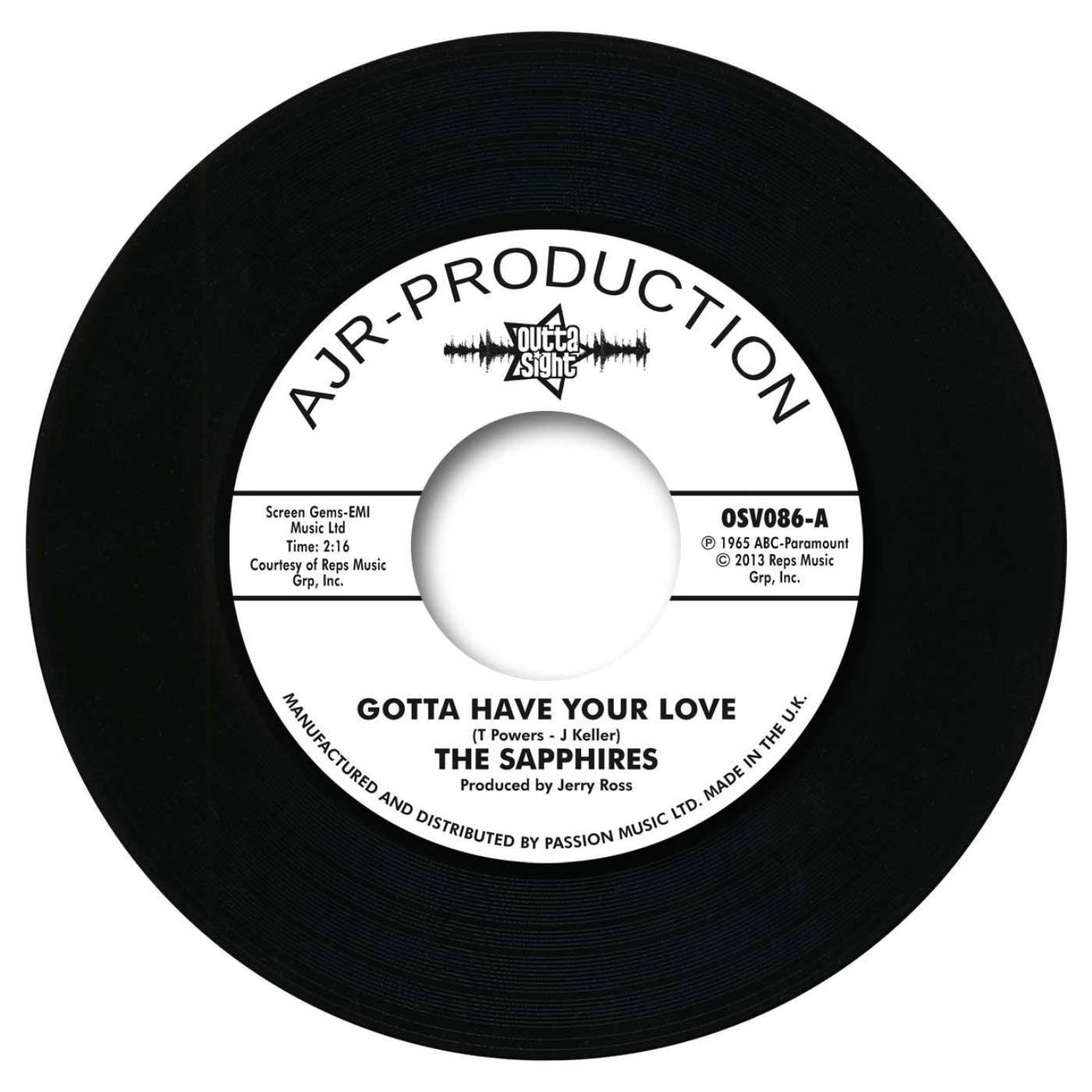 Sapphires – Gotta Have Your Love / Evil One 45 (Outta Sight) 7″ Vinyl