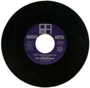 "Incredibles - There's Nothing Else To Say / Audio Art Strings – There's Nothing Else To Say 45 (Outta Sight) 7"" Vinyl"