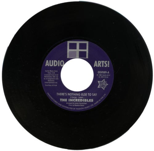 """Incredibles - There's Nothing Else To Say / Audio Art Strings – There's Nothing Else To Say 45 (Outta Sight) 7"""" Vinyl"""