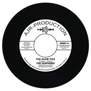 "Sapphires - The Slow Fizz / Baby You Got Me 45 (Outta Sight) 7"" Vinyl"