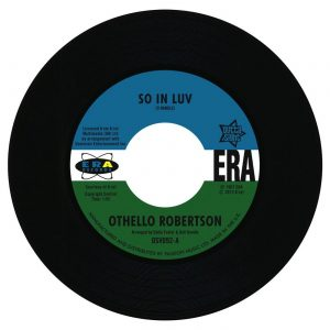 "Othello Robertson - So In Luv / Steve Flanagan - I've Arrived 45 (Outta Sight) 7"" Vinyl"