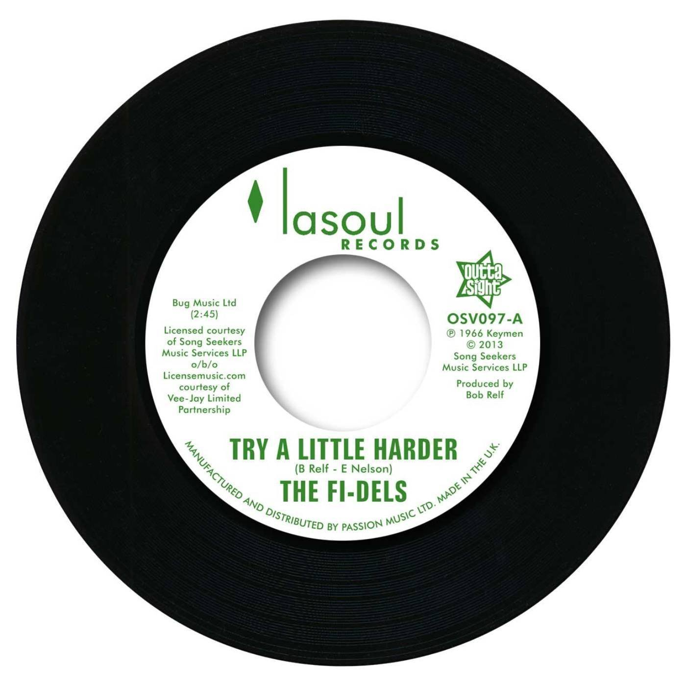 Fi-Dels – Try A Little Harder / You Never Do Right (My Baby) 45 (Outta Sight) 7″ Vinyl