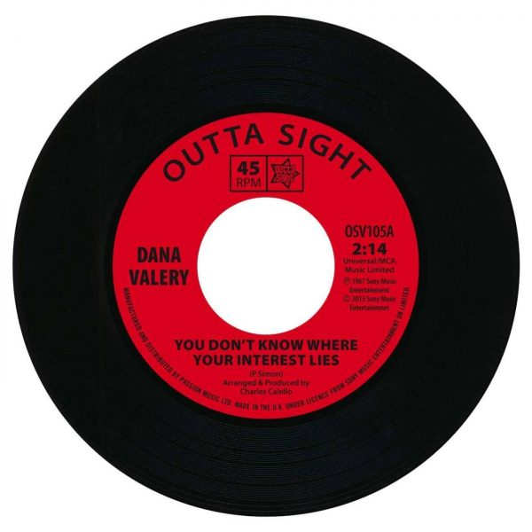 """Dana Valery - You Don't Know Where Your Interest Lies 45 (Outta Sight) 7"""" Vinyl"""
