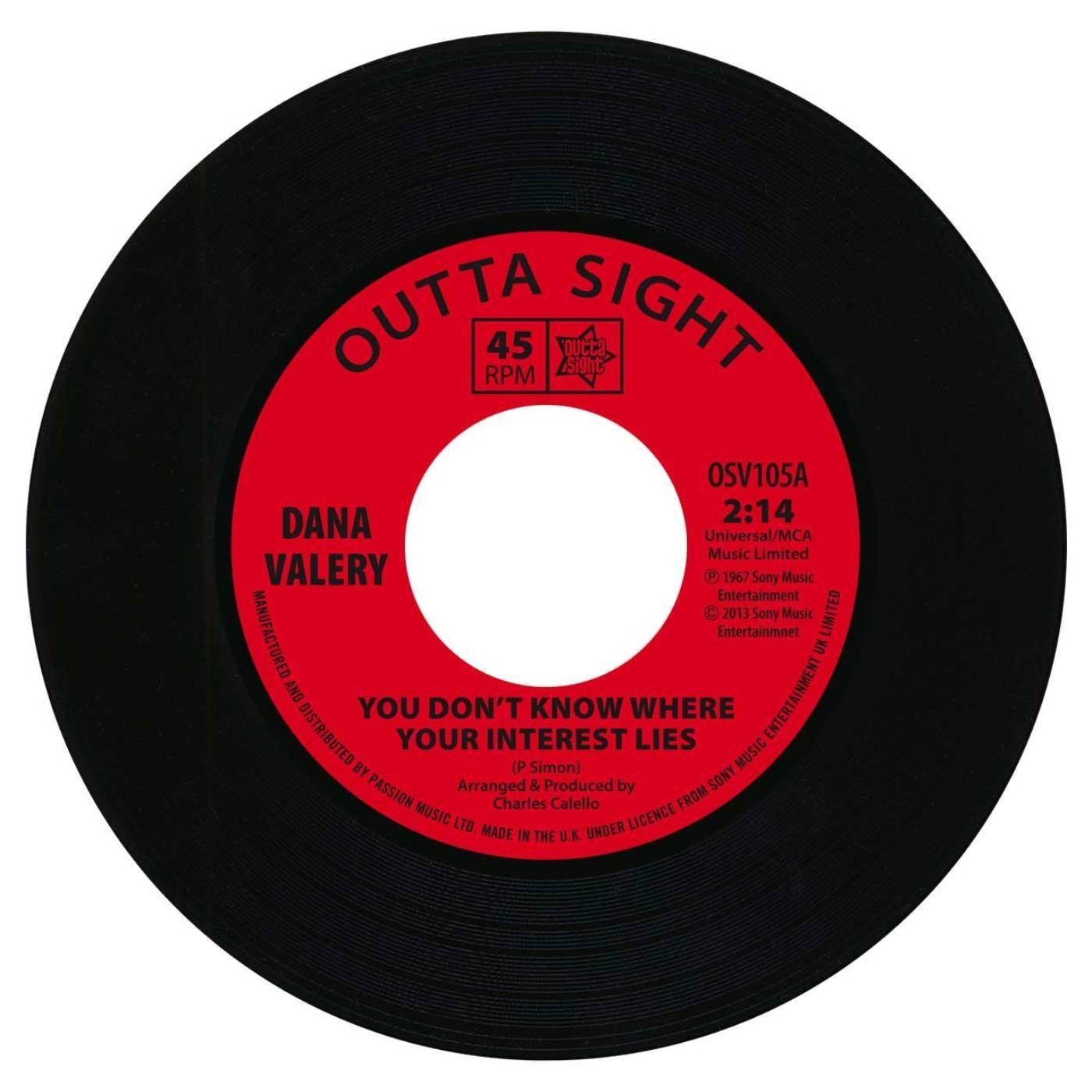 Dana Valery – You Don't Know Where Your Interest Lies 45 (Outta Sight) 7″ Vinyl