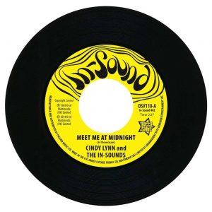 "Cindy Lynn - Meet Me At Midnight / Bonnie & Clyde - I Get A Feeling 45 (Outta Sight) 7"" Vinyl"