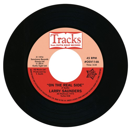 """Larry Saunders - On The Real Side / Sweet Sweet Lady 45 (Outta Sight) 7"""" Vinyl"""